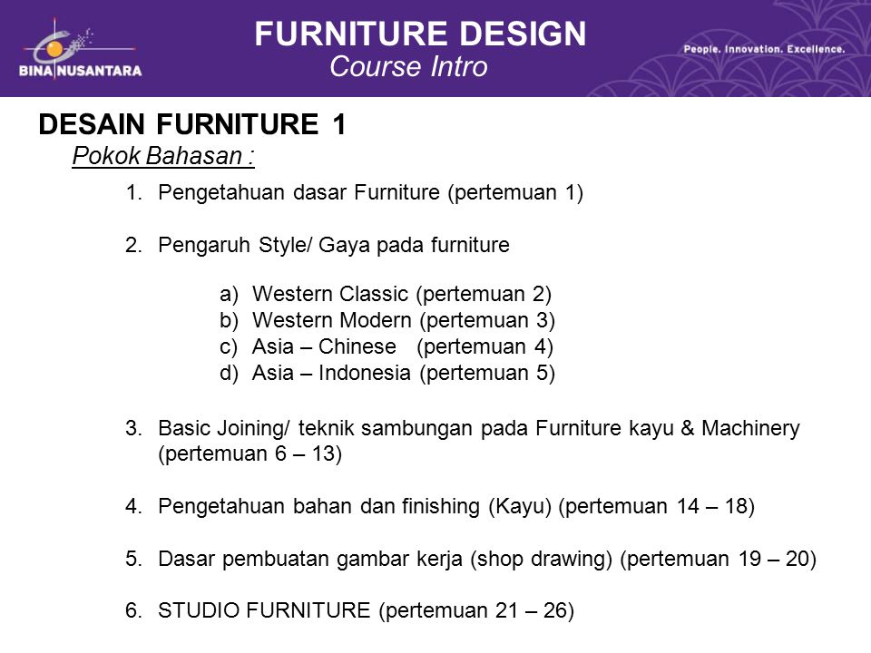 FURNITURE DESIGN Course Intro DESAIN FURNITURE 1 Pokok Bahasan :
