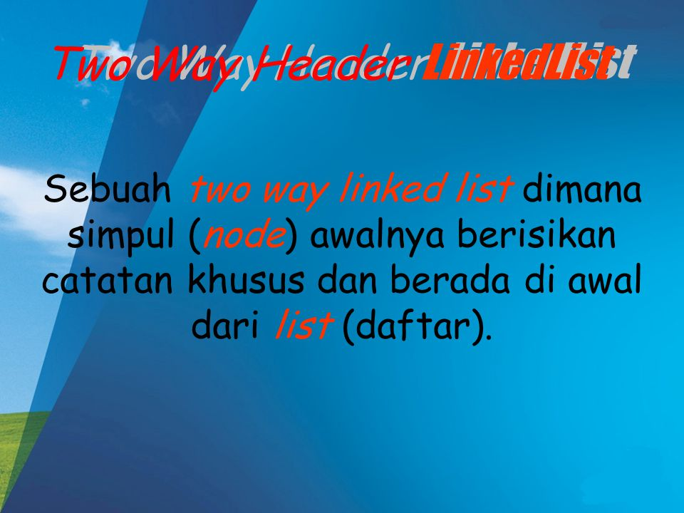 Two Way Header LinkedList Two Way Header LinkedList