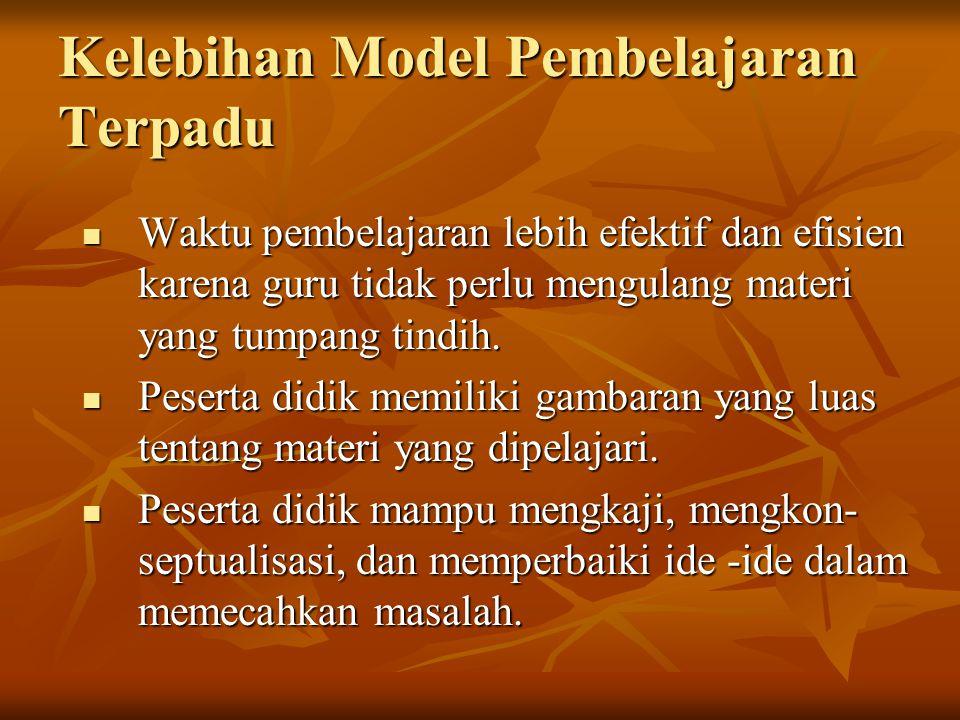 Kelebihan Model Pembelajaran Terpadu