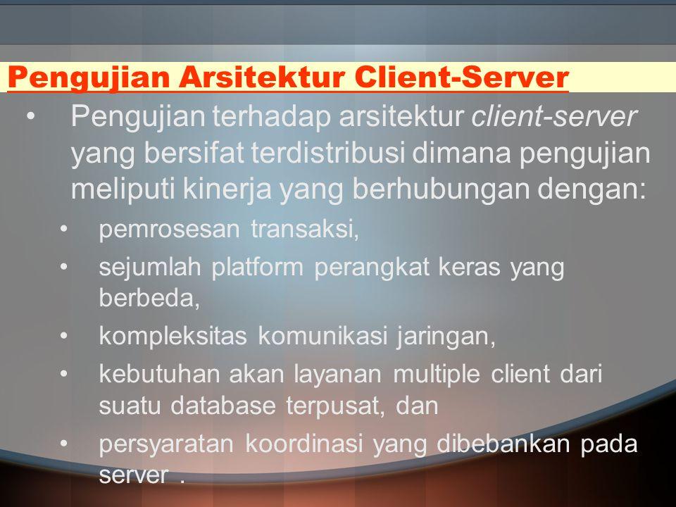 Pengujian Arsitektur Client-Server