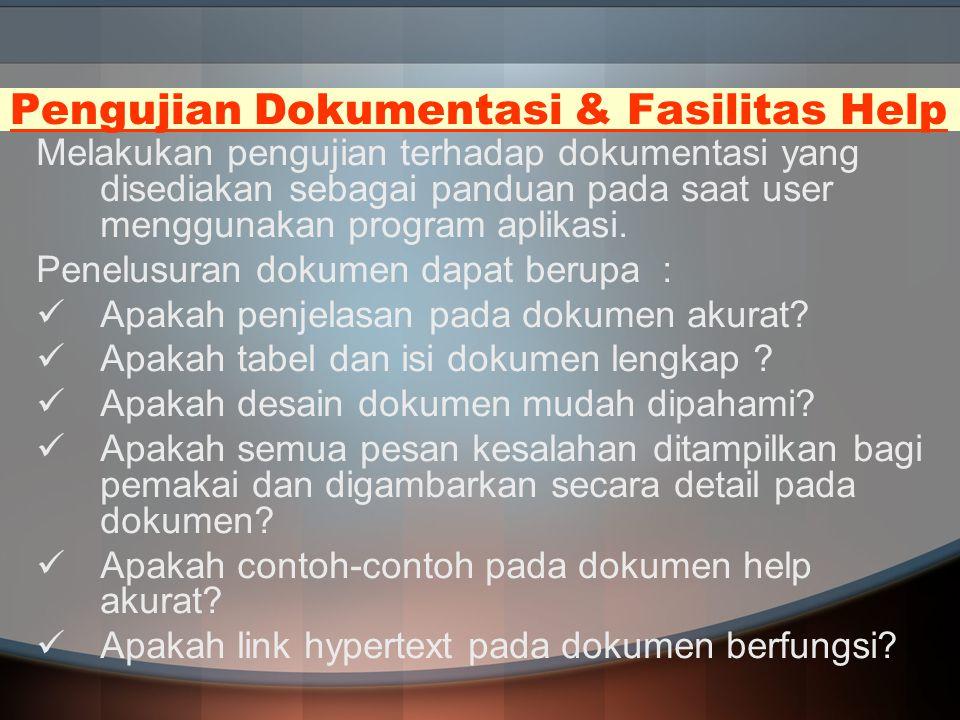 Pengujian Dokumentasi & Fasilitas Help
