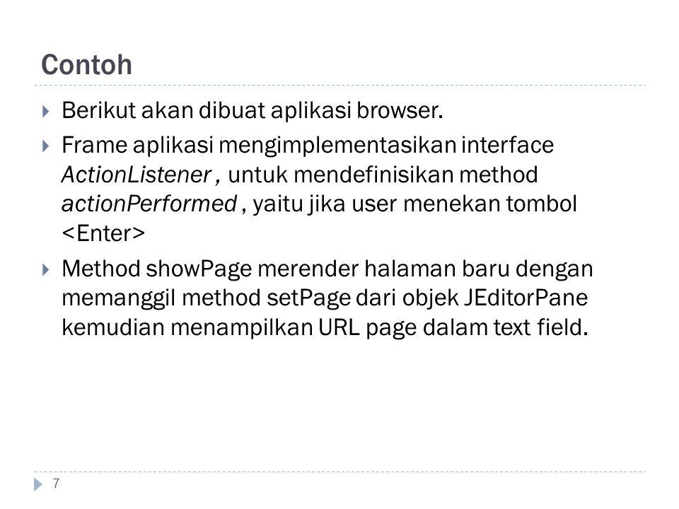 Contoh Berikut akan dibuat aplikasi browser.