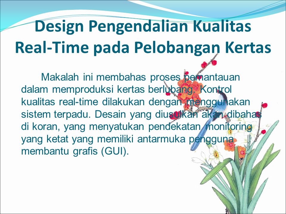 Design Pengendalian Kualitas Real-Time pada Pelobangan Kertas