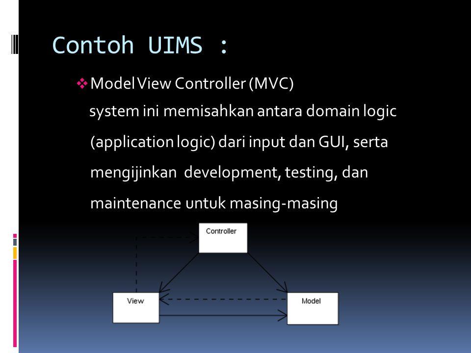Contoh UIMS : Model View Controller (MVC)