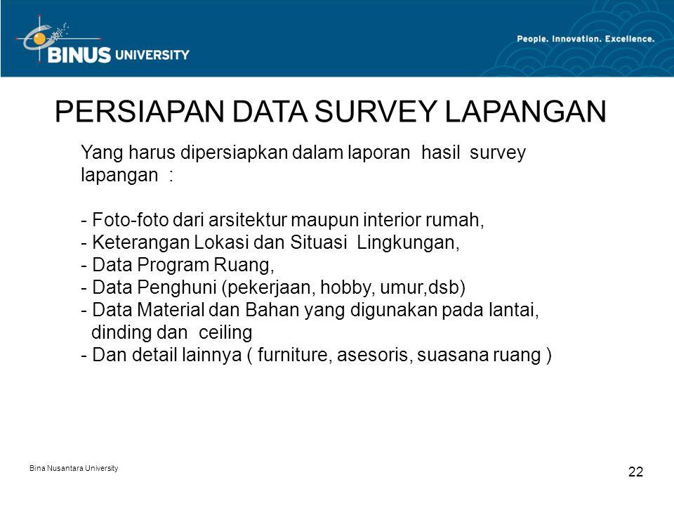 PERSIAPAN DATA SURVEY LAPANGAN
