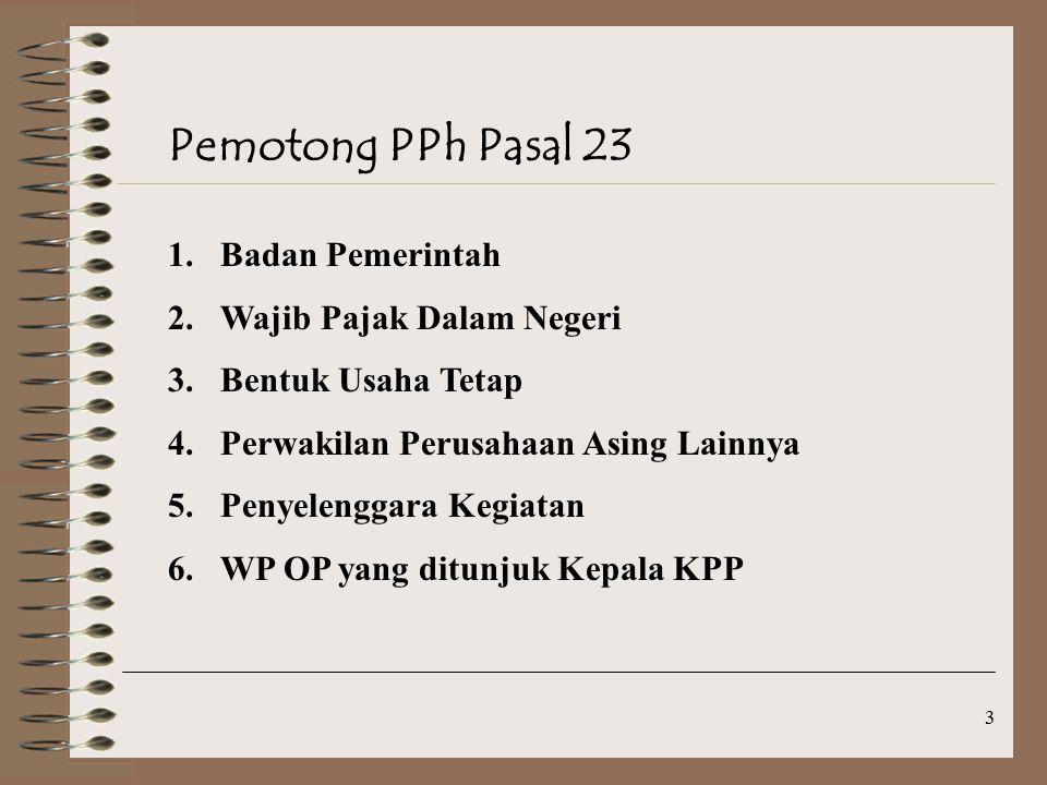 Pemotong PPh Pasal 23 Badan Pemerintah Wajib Pajak Dalam Negeri