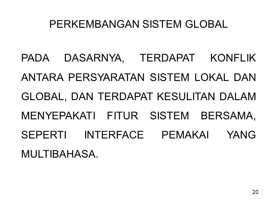 PERKEMBANGAN SISTEM GLOBAL