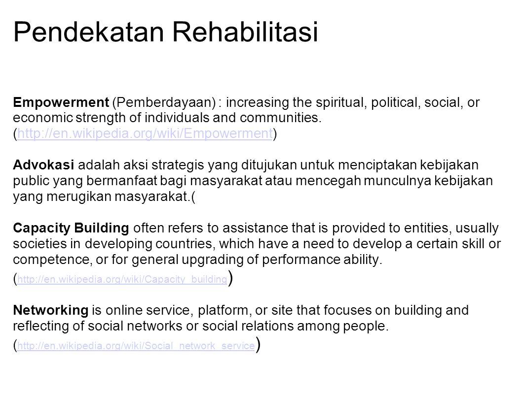 Pendekatan Rehabilitasi