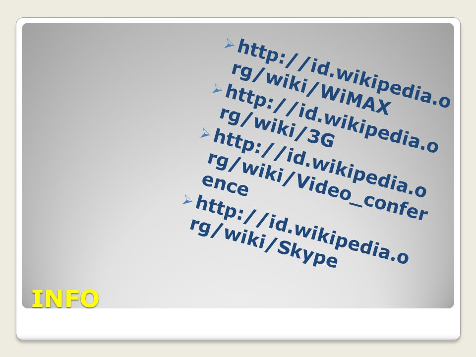 INFO http://id.wikipedia.o rg/wiki/WiMAX