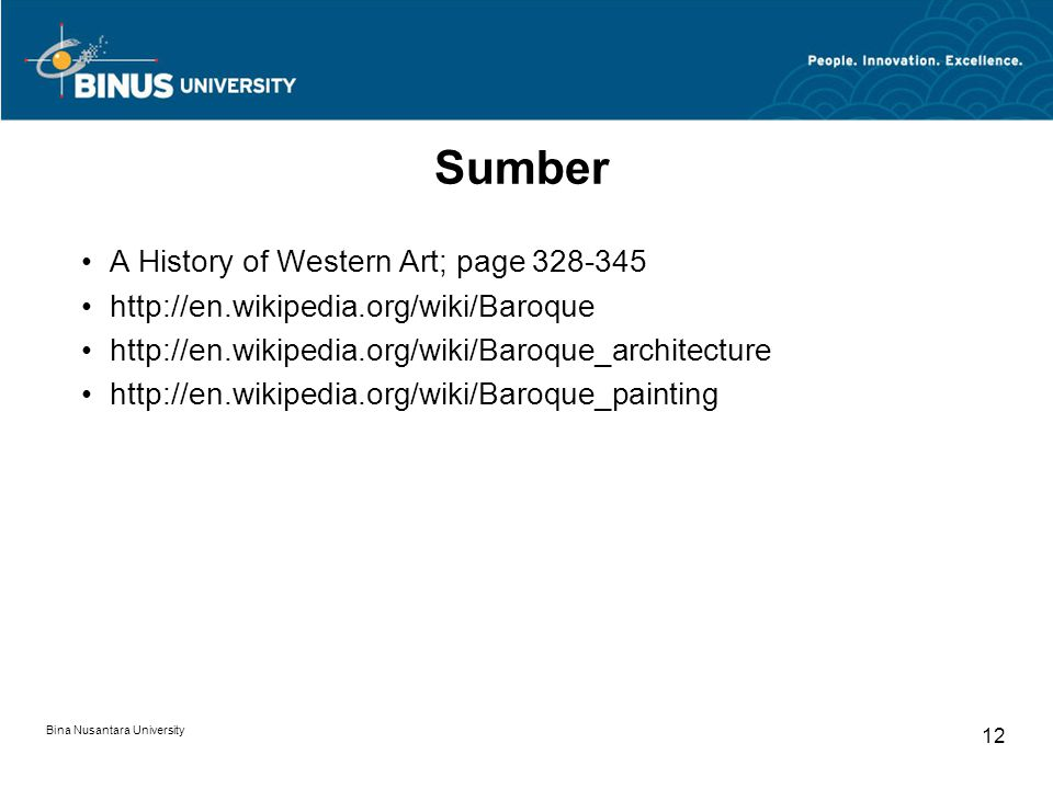 Sumber A History of Western Art; page 328-345