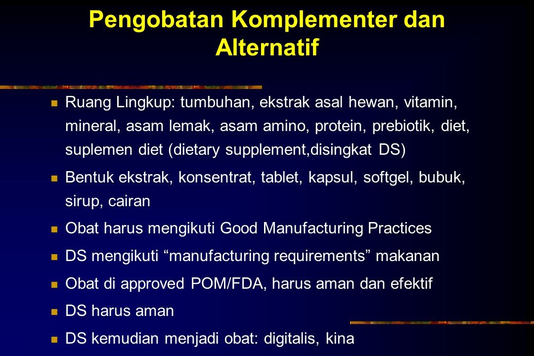 Pengobatan Komplementer dan Alternatif