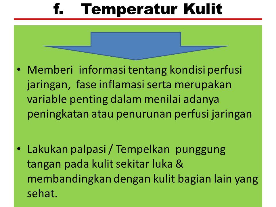 f. Temperatur Kulit
