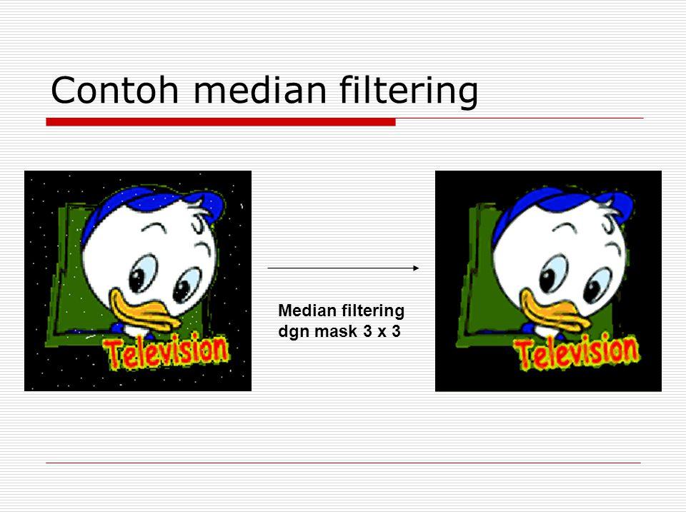 Contoh median filtering