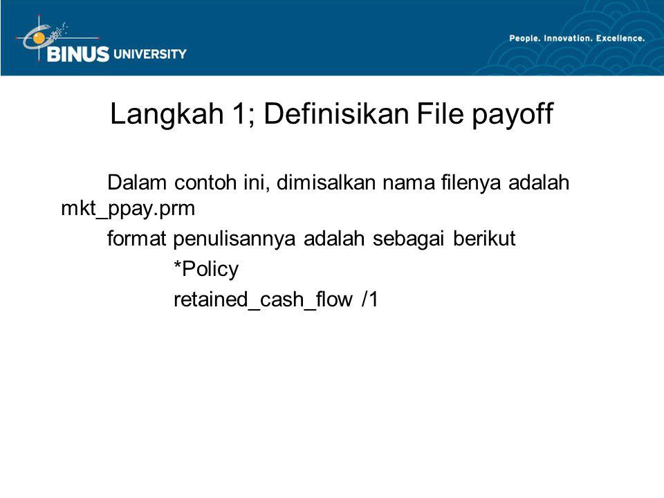 Langkah 1; Definisikan File payoff