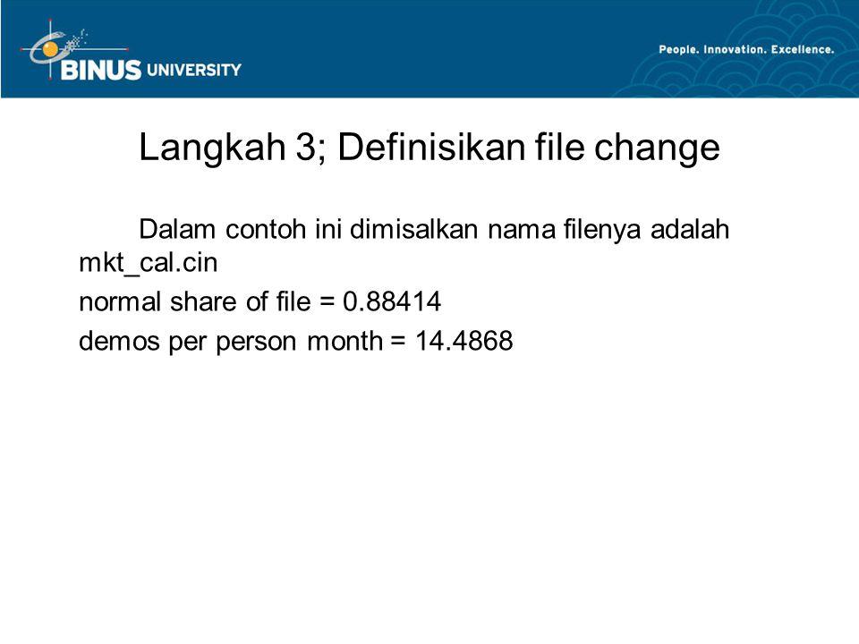 Langkah 3; Definisikan file change