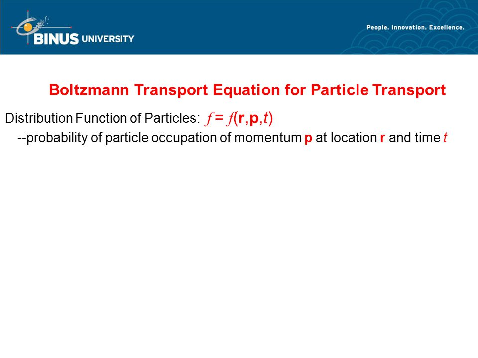 Boltzmann Transport Equation for Particle Transport