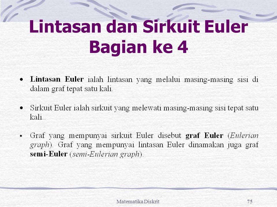 Lintasan dan Sirkuit Euler Bagian ke 4