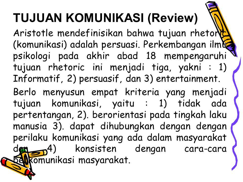 TUJUAN KOMUNIKASI (Review)
