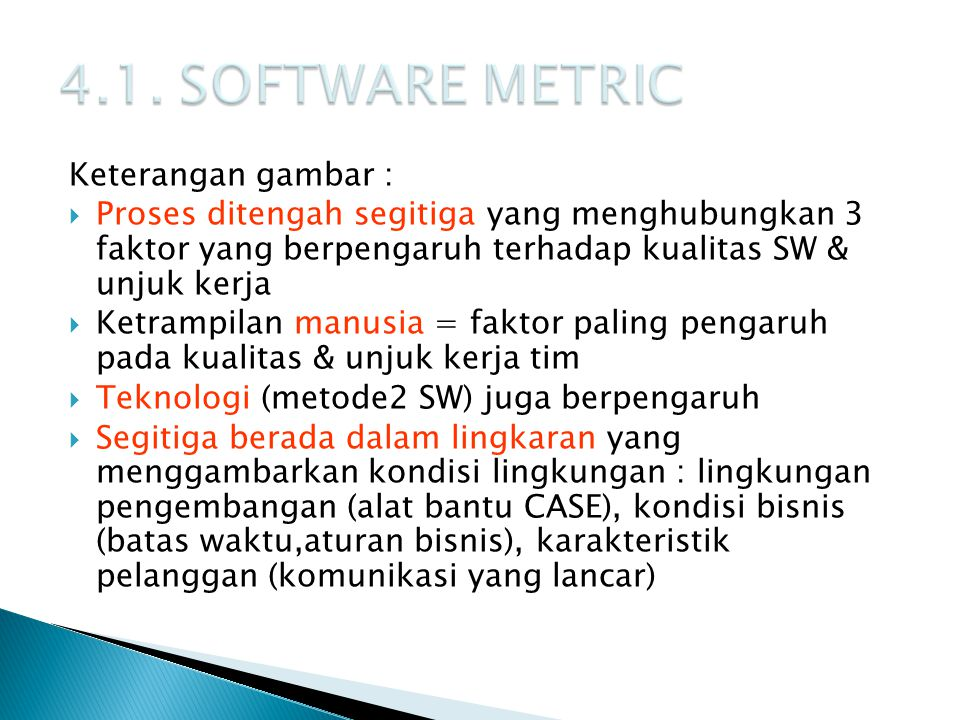 4.1. SOFTWARE METRIC Keterangan gambar :