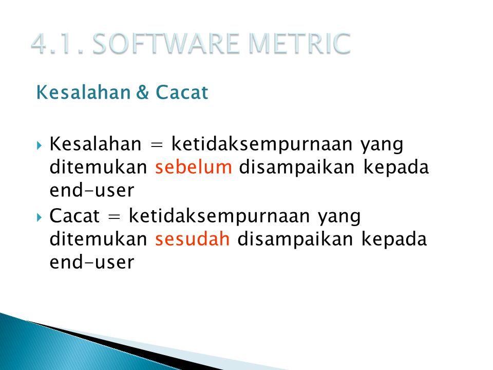4.1. SOFTWARE METRIC Kesalahan & Cacat