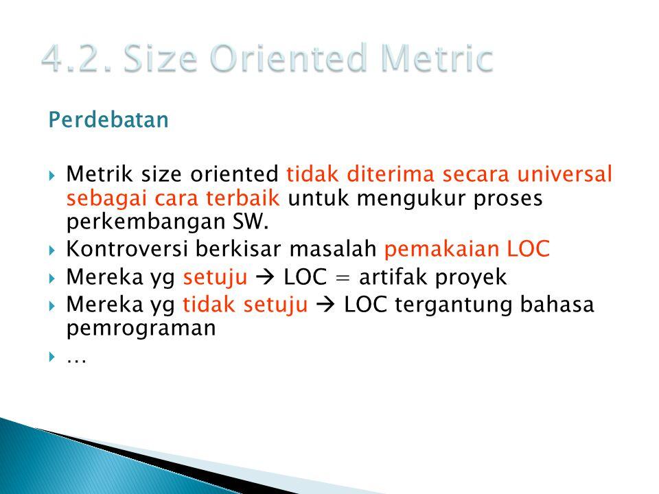 4.2. Size Oriented Metric Perdebatan
