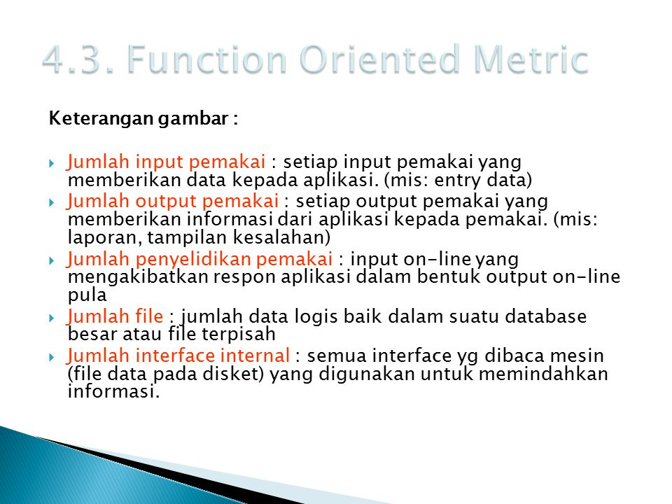 4.3. Function Oriented Metric