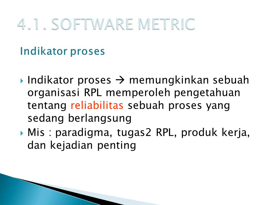 4.1. SOFTWARE METRIC Indikator proses