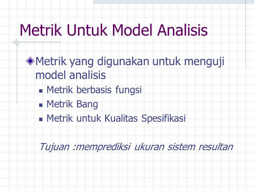 Metrik Untuk Model Analisis
