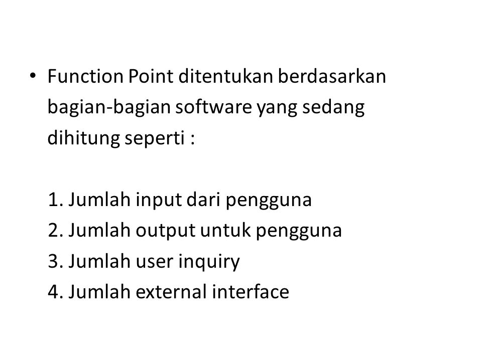 Function Point ditentukan berdasarkan