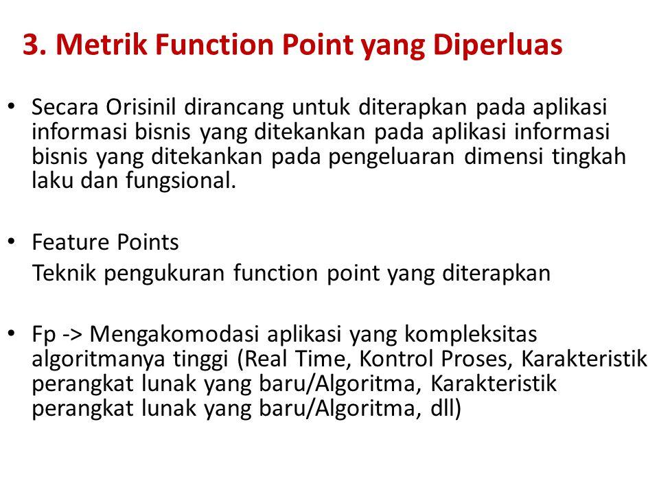 3. Metrik Function Point yang Diperluas