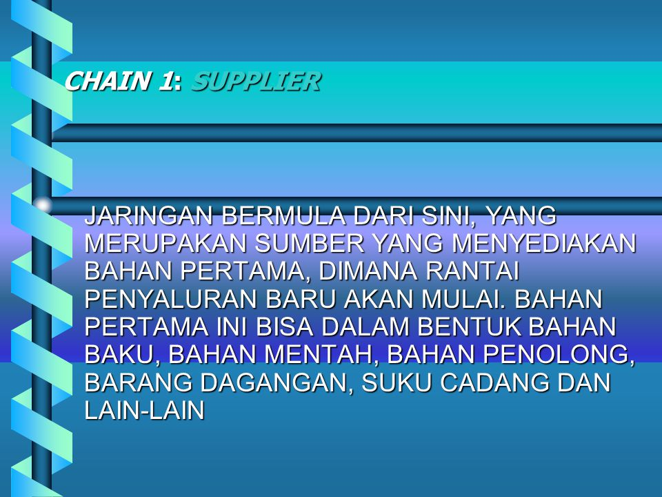 CHAIN 1: SUPPLIER