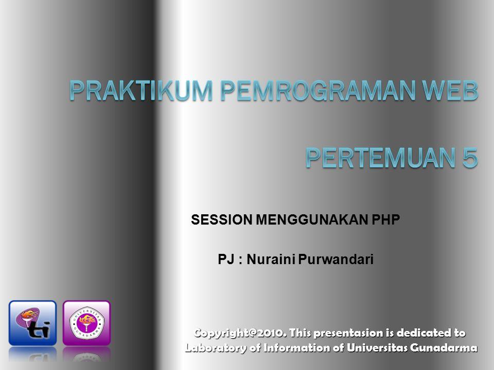 PRAKTIKUM PEMROGRAMAN WEB Pertemuan 5