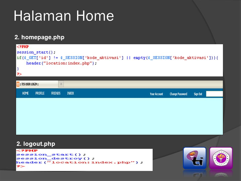 Halaman Home 2. homepage.php 2. logout.php