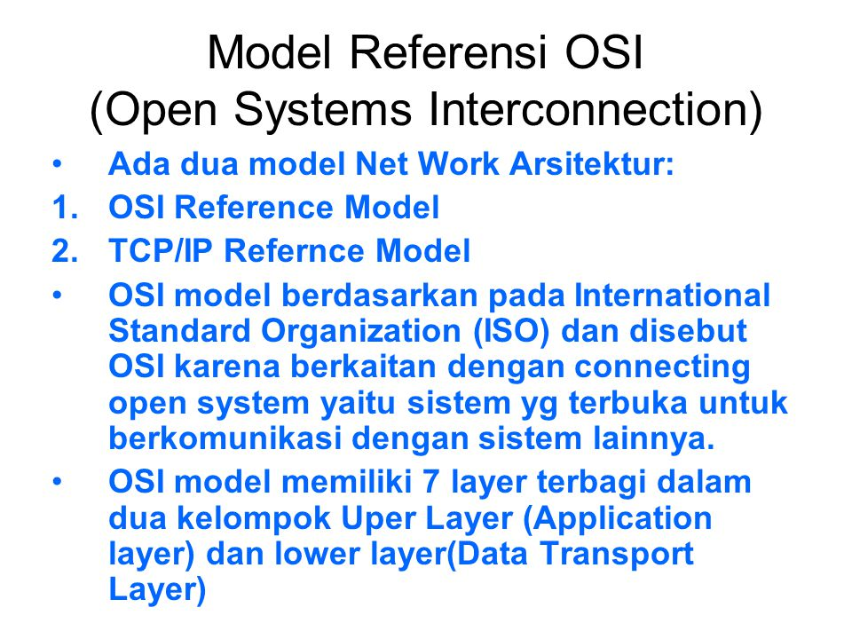 Model Referensi OSI (Open Systems Interconnection)