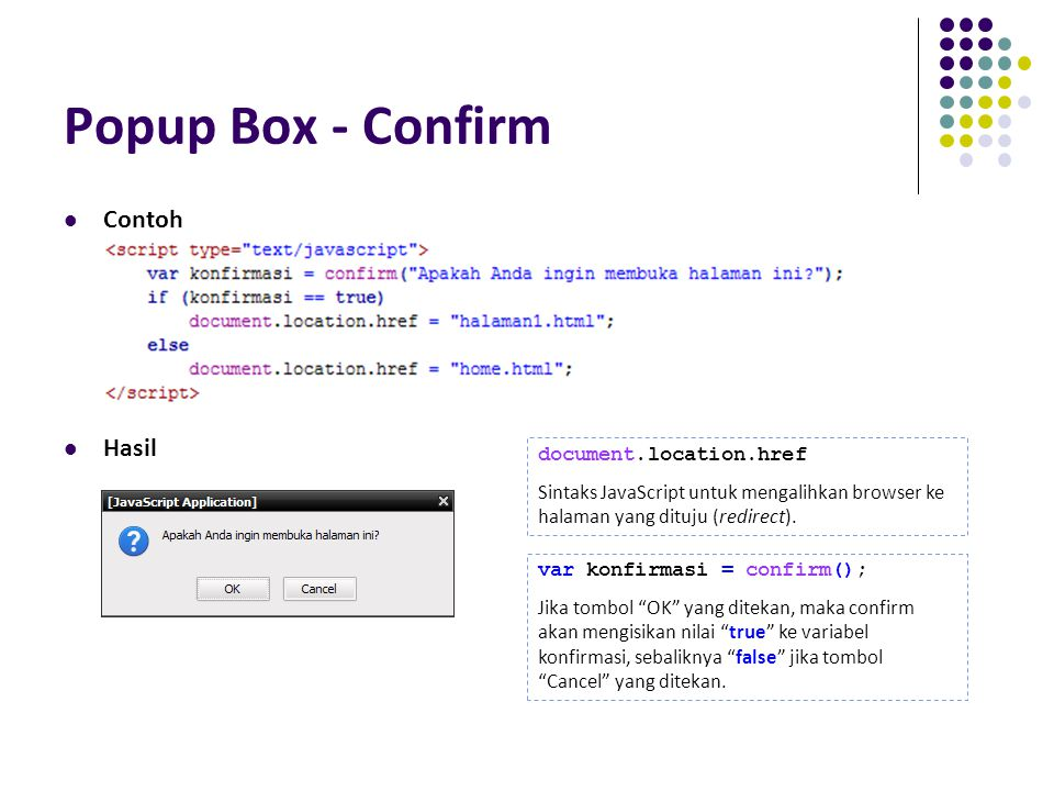 Popup Box - Confirm Contoh Hasil document.location.href