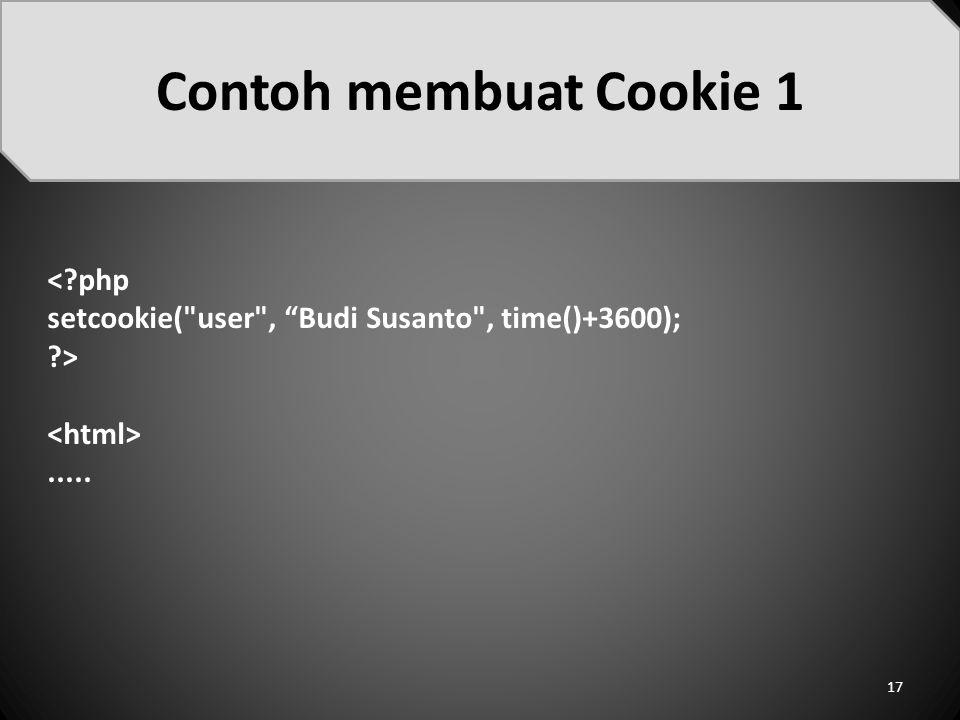 Contoh membuat Cookie 1 < php