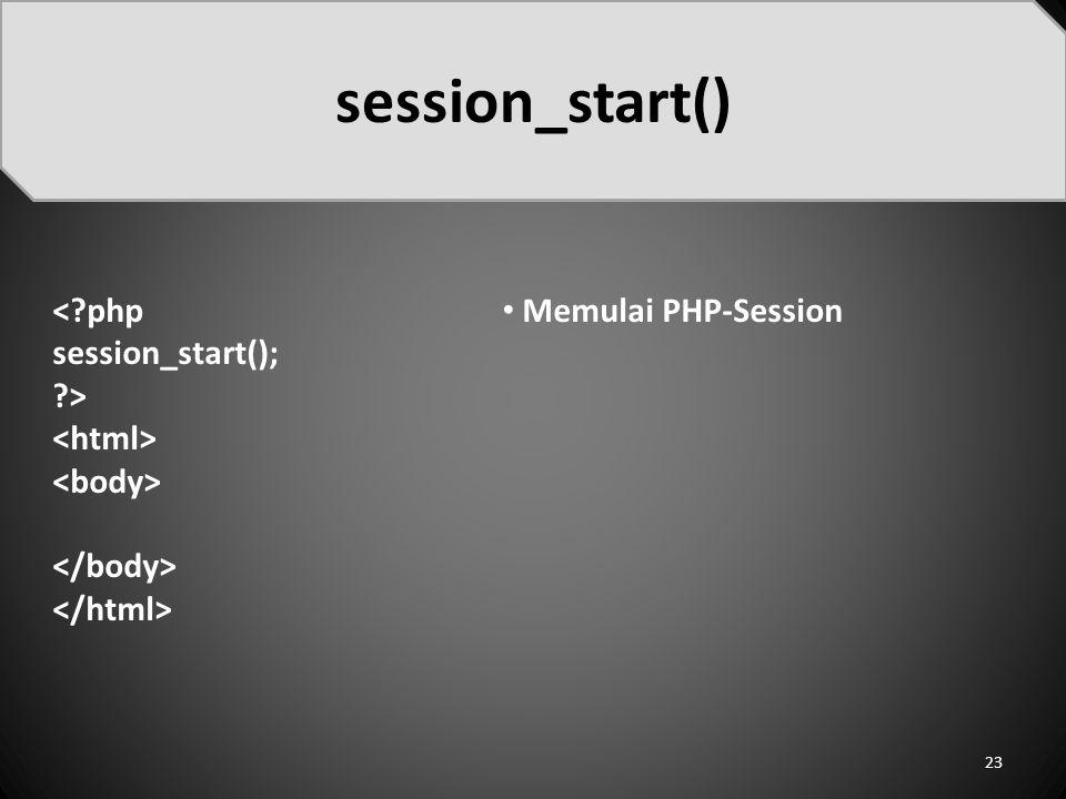session_start() < php session_start(); > <html>