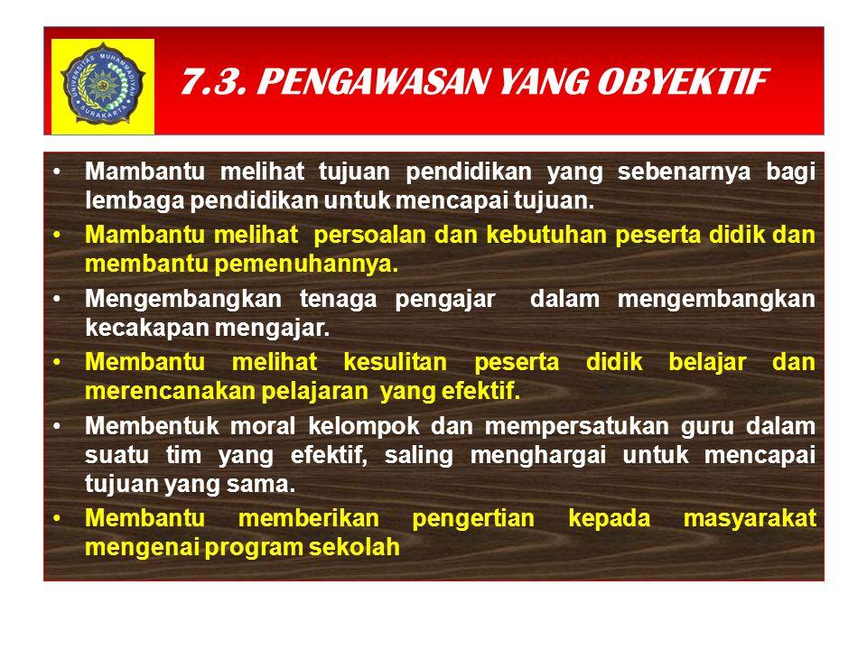7.3. PENGAWASAN YANG OBYEKTIF