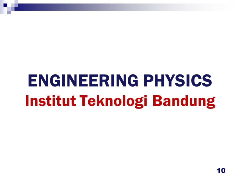 ENGINEERING PHYSICS ITB : Historical Background