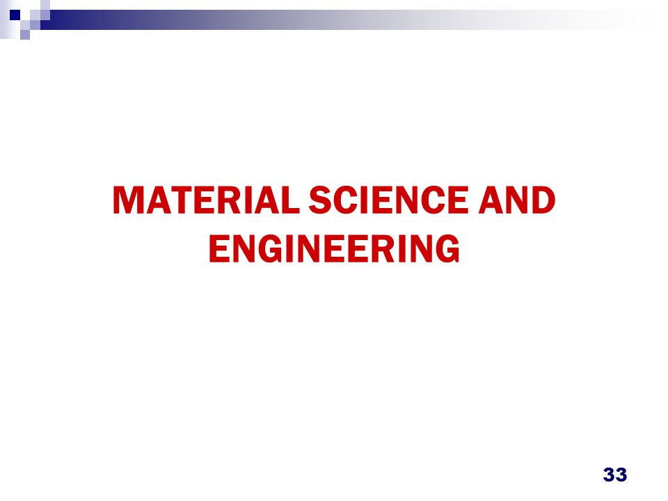 MATERIAL SCIENCE & ENGINEERING