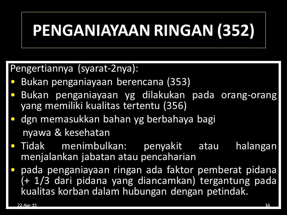 PENGANIAYAAN RINGAN (352)