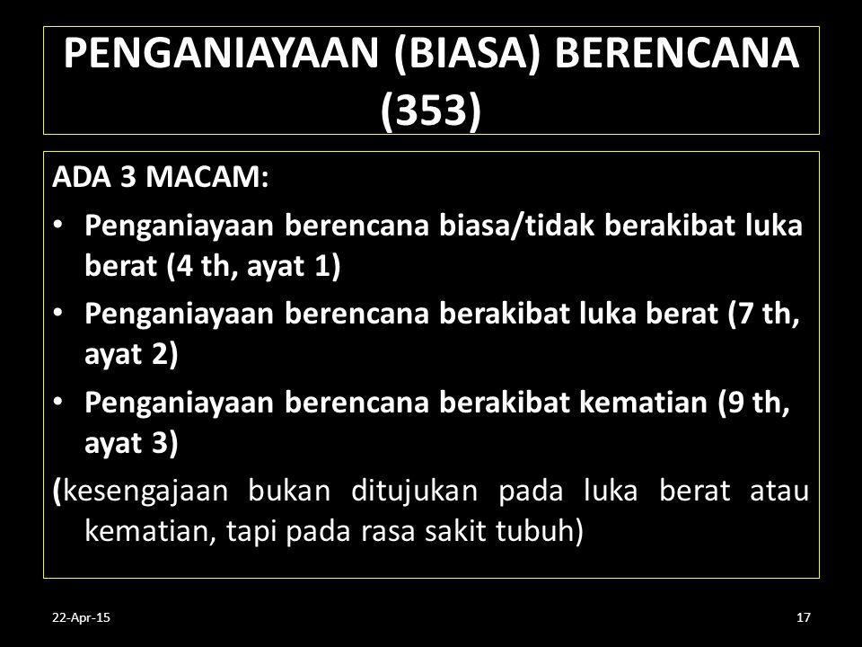 PENGANIAYAAN (BIASA) BERENCANA (353)