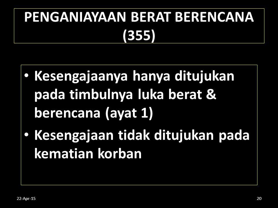 PENGANIAYAAN BERAT BERENCANA (355)
