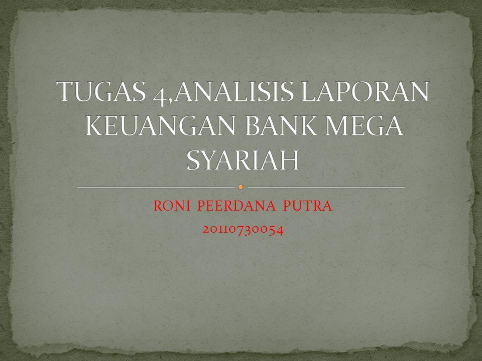 TUGAS 4,ANALISIS LAPORAN KEUANGAN BANK MEGA SYARIAH