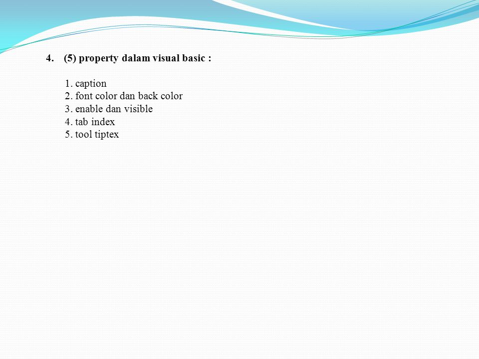 (5) property dalam visual basic :