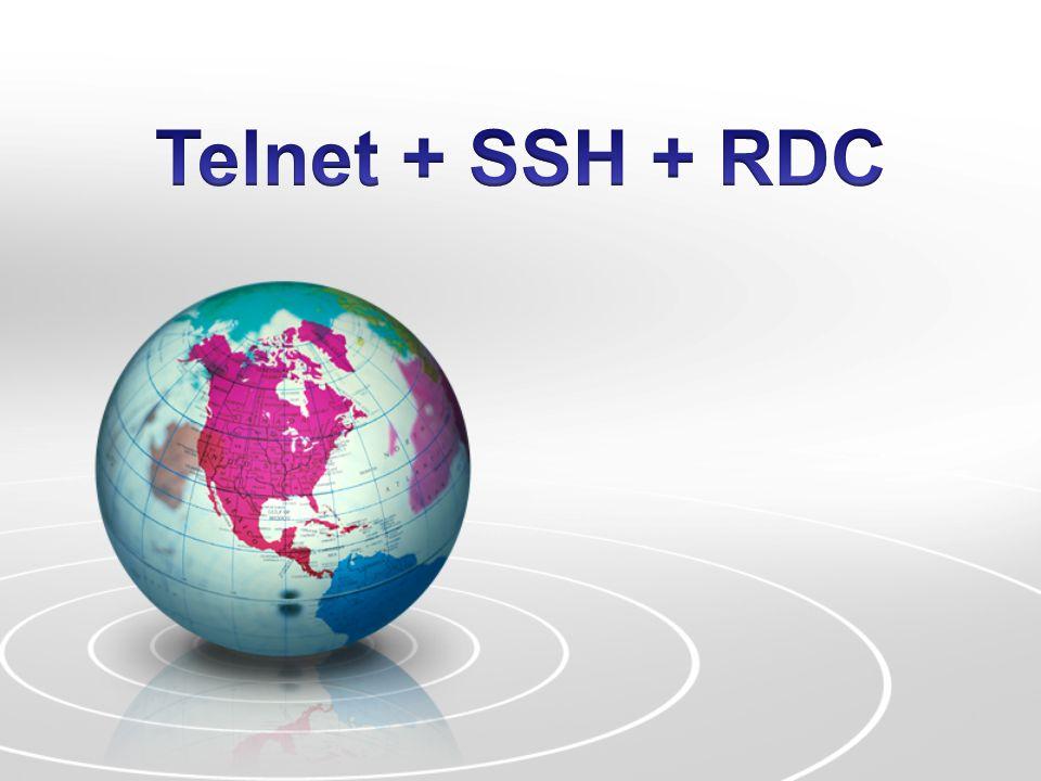 Telnet + SSH + RDC
