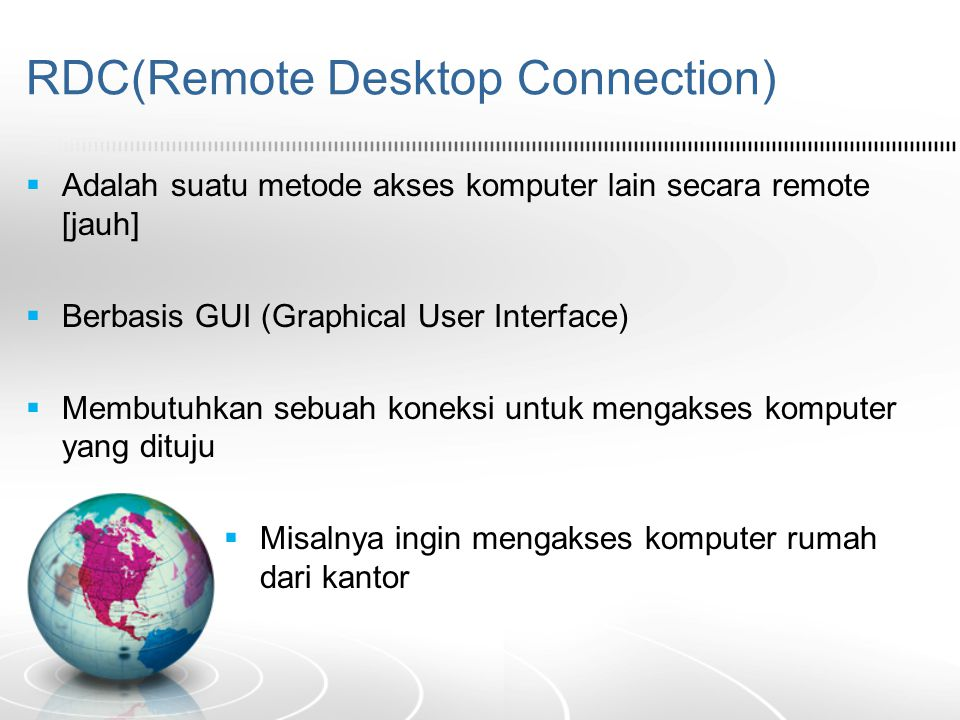 RDC(Remote Desktop Connection)