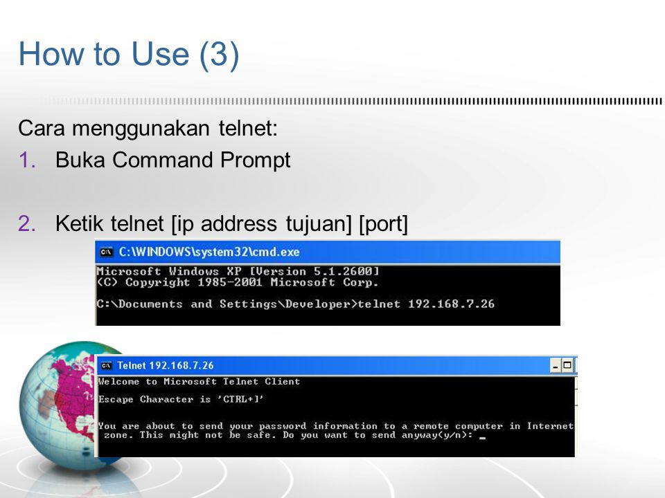 How to Use (3) Cara menggunakan telnet: Buka Command Prompt
