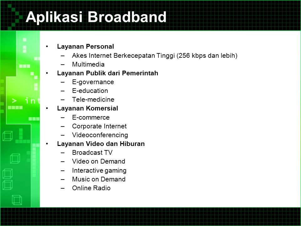 Aplikasi Broadband Layanan Personal