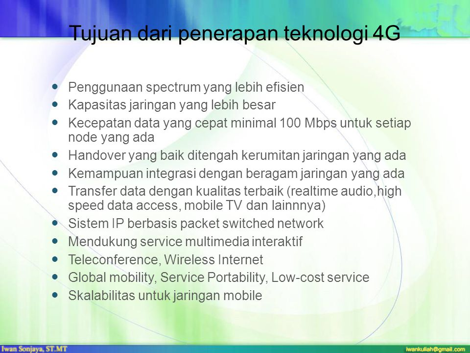 Tujuan dari penerapan teknologi 4G